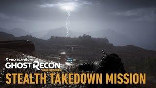 Tom Clancy's Ghost Recon Wildlands - Stealth Takedown Mission Játékmenet