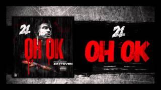 getlinkyoutube.com-21 Savage - OH OK prod. by Zaytoven (Official Audio)