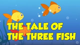 THE TALE OF THE THREE FISH - Children Moral Story - Animal & Bird Stories - Bedtime Story for Kids