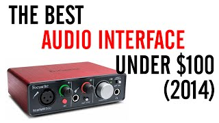 getlinkyoutube.com-Best Audio Interface Under $100 (2014)