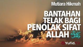 getlinkyoutube.com-Mutiara Hikmah: Bantahan Telak Bagi Penolak Sifat Allah. - Ustadz DR Firanda Andirja, MA.