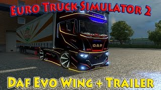 getlinkyoutube.com-Euro Truck Simulator 2 обзор мода ( Daf Evo Wing + Trailer для 1.21.* )