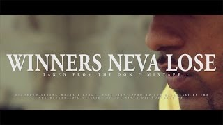 Cornerboy P - Winners Neva Lose