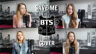 방탄소년단 (BTS)- Save Me Cover
