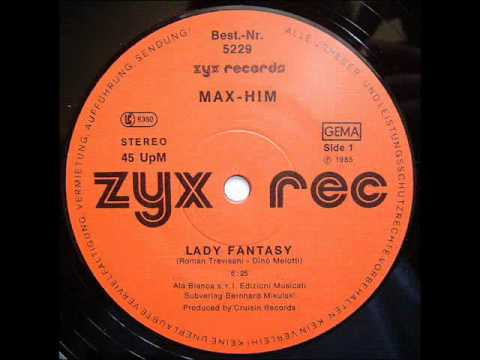 Max-him - Lady Fantasy another Mix ℗1985