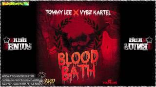 Tommy Lee & Vybz Kartel - Blood Bath