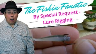 getlinkyoutube.com-By Special Request - Lure Rigging