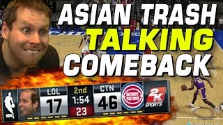ASIAN TRASHTALKS ME..AMAZING COMEBACK!! MYTEAM NBA 2K16!!