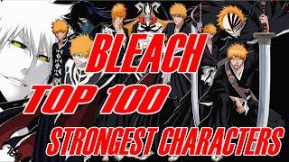getlinkyoutube.com-Bleach Top 100 Strongest Characters - Final
