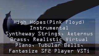 getlinkyoutube.com-High Hopes (Pink Floyd) Instrumental - Syntheway Strings, Brass, Piano, Bells VSTi