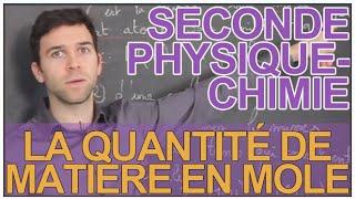 La quantité de matière en mole - Physique-Chimie - Seconde - Les Bons Profs