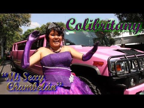 Colibritany - Mi Sexy Chambelán