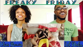 Lil Dicky ft Chris Brown - Freaky Friday (Th&Ce Reaction)