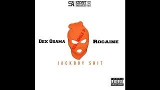 getlinkyoutube.com-Dex Osama - Jack Boy Shit (Feat. Rocaine)