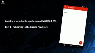 Creating a very simple app with HTML, CSS & Javascript - Part 3/3 - Publishing the .apk file