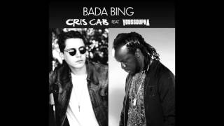 Cris Cab - Bada Bing (ft. Youssoupha)