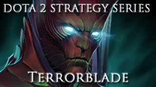 getlinkyoutube.com-DOTA 2 Strategy Series - Terrorblade Guide and Commentary