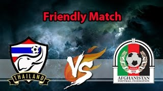 getlinkyoutube.com-Full Match ฟุตบอลอุ่นเครื่อง : ไทย 2-0 อัฟกานิสถาน