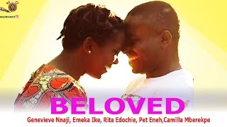 getlinkyoutube.com-Beloved  - Newest Nigerian Nollywood Movie