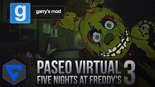 getlinkyoutube.com-PASEO VIRTUAL POR FREDDY FAZBEAR'S FRIGHT - FIVE NIGHTS AT FREDDY'S 3 REAL GMOD W/ITOWNGAMEPLAY