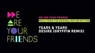 getlinkyoutube.com-Years & Years - Desire (Gryffin Remix)