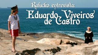 getlinkyoutube.com-Talk-Show do Rafucko: Eduardo Viveiros de Castro