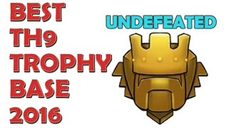 "getlinkyoutube.com-""BEST EVER"" TH9 trophy base 2016 // UNDEFEATED // Clash Of Clans!"