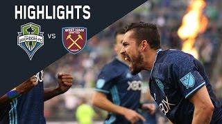 getlinkyoutube.com-HIGHLIGHTS: Seattle Sounders FC vs West Ham United | Friendly