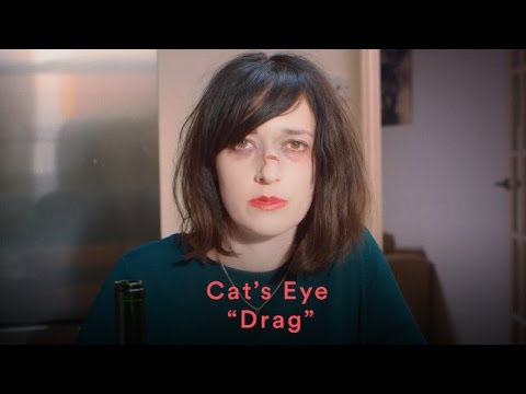 Cat's Eyes - Drag