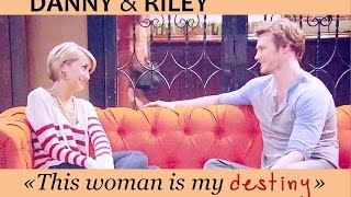getlinkyoutube.com-danny & riley | «This woman is my destiny» [+4x20]