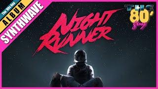 getlinkyoutube.com-Night Runner - Starfighter [Full Album]