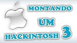 getlinkyoutube.com-Montando um Hackintosh 03 - BIOS, INSTALAÇÃO E ATUALIZAÇÃO
