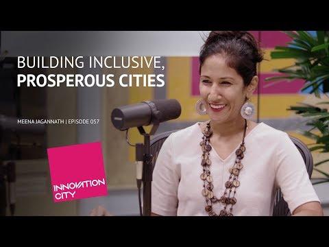 Meena Jagannath: Building Inclusive, Prosperous Cities - Innovation City with Venture Cafe Miami
