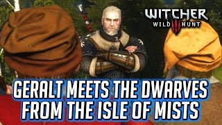 getlinkyoutube.com-Witcher 3 ► Geralt Meets the Dwarves who Stole his Boat on the Isle of Mists - Master Mirror