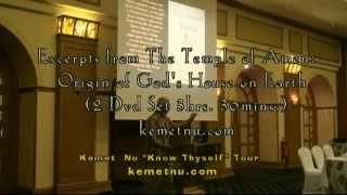 getlinkyoutube.com-Ashra Kwesi - Excerpts from the Temple of Amen, Origin of God's House on Earth