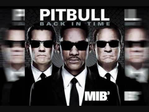 Pitbull - Back in Time (Men In Black 3 soundtrack official) HQ