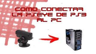 getlinkyoutube.com-TUTORIAL | Cómo conectar la cámara de PS3 al PC | GRATIS