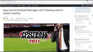 getlinkyoutube.com-How to Fix Football Manager 2017 Startup and Gameplay Crash [Win7,8,10] Gameslopedy.com