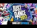 Just Dance 2017 | Song List Official | Complete