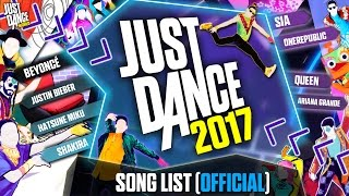 getlinkyoutube.com-Just Dance 2017 | Song List (Official) | Complete