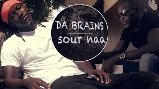 Exclusive: Nouveau clip DA BRAINS – Sour Naa (Officiel / HD)