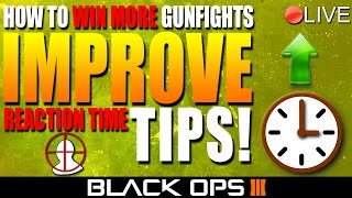 getlinkyoutube.com-How To Win MORE Gunfights & IMPROVE Reaction Time In Black Ops 3! ★ (Multiplayer Tips and Tricks)