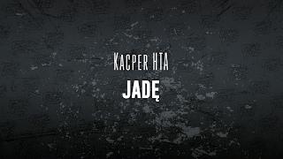getlinkyoutube.com-Kacper HTA feat. GMB - Jadę