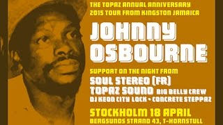 Johnny Osbourne - Topaz Anniversary 2015 Dubplate Mix
