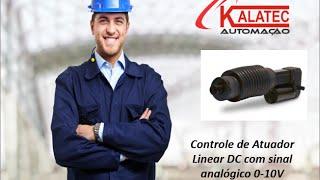Atuador Linear DC com Controle Analogico 0-10V