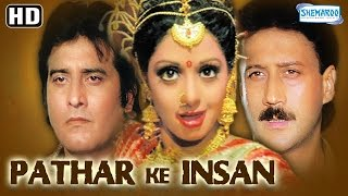 Pathar-Ke-Insan-HD-Vinod-Khanna-Jackie-Shroff-Sridevi-Poonam-Dhillon-Old-Hindi-Movie width=