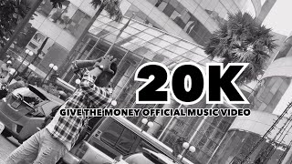 GIVE THE MONEY OFFICIAL MUSIC VIDEO