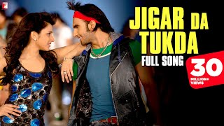 getlinkyoutube.com-Jigar Da Tukda | Full Song | Ladies vs Ricky Bahl | Ranveer Singh | Parineeti Chopra
