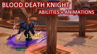 WoW: Legion - Blood Death Knight Abilities and Animations (Public Alpha)