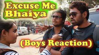 getlinkyoutube.com-Excuse Me BHAIYA | Guys Reaction